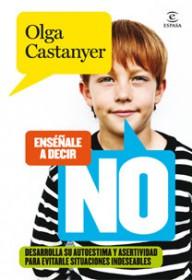Cómo educar a los niños en la Autoestima y la Asertividad